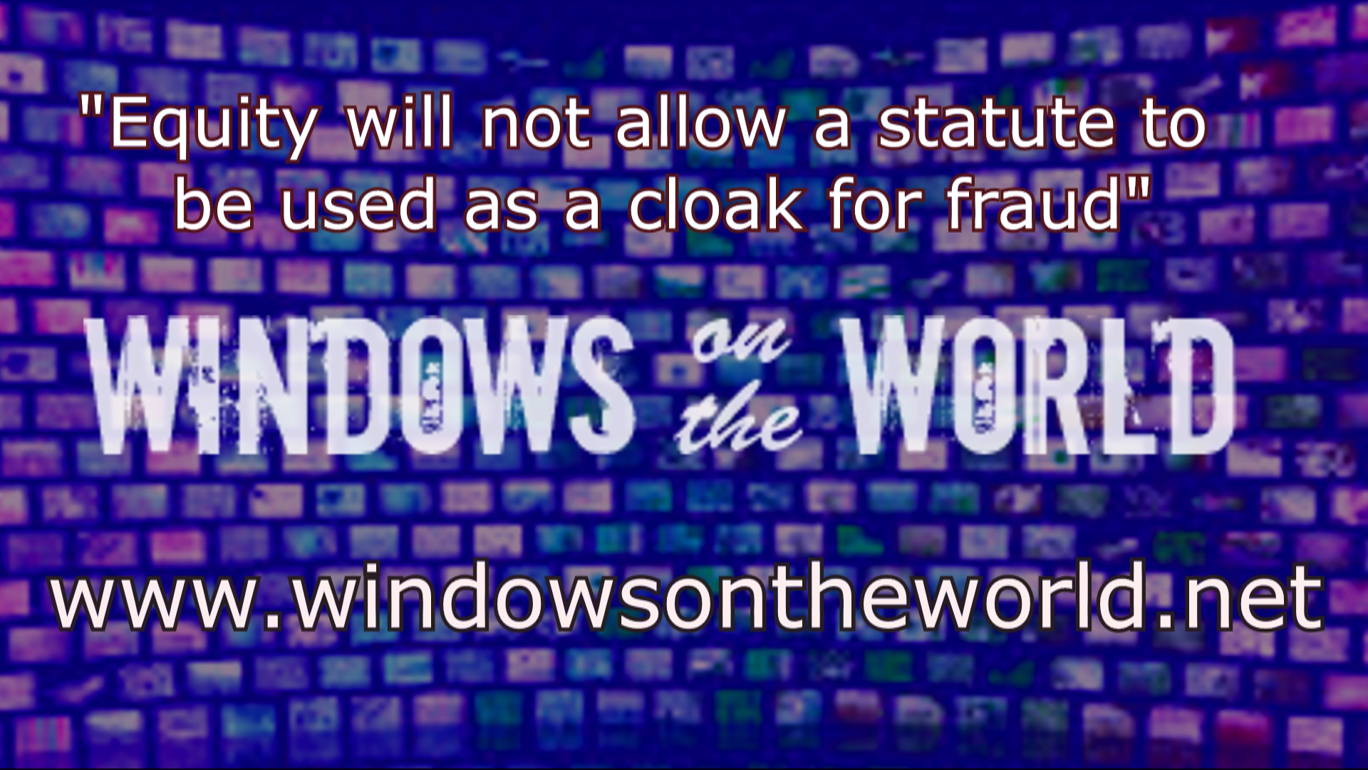 Freeman V Legal Fiction Windows On The World