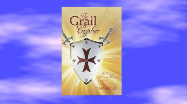 King Arthur and The Templars with Ralph Ellis