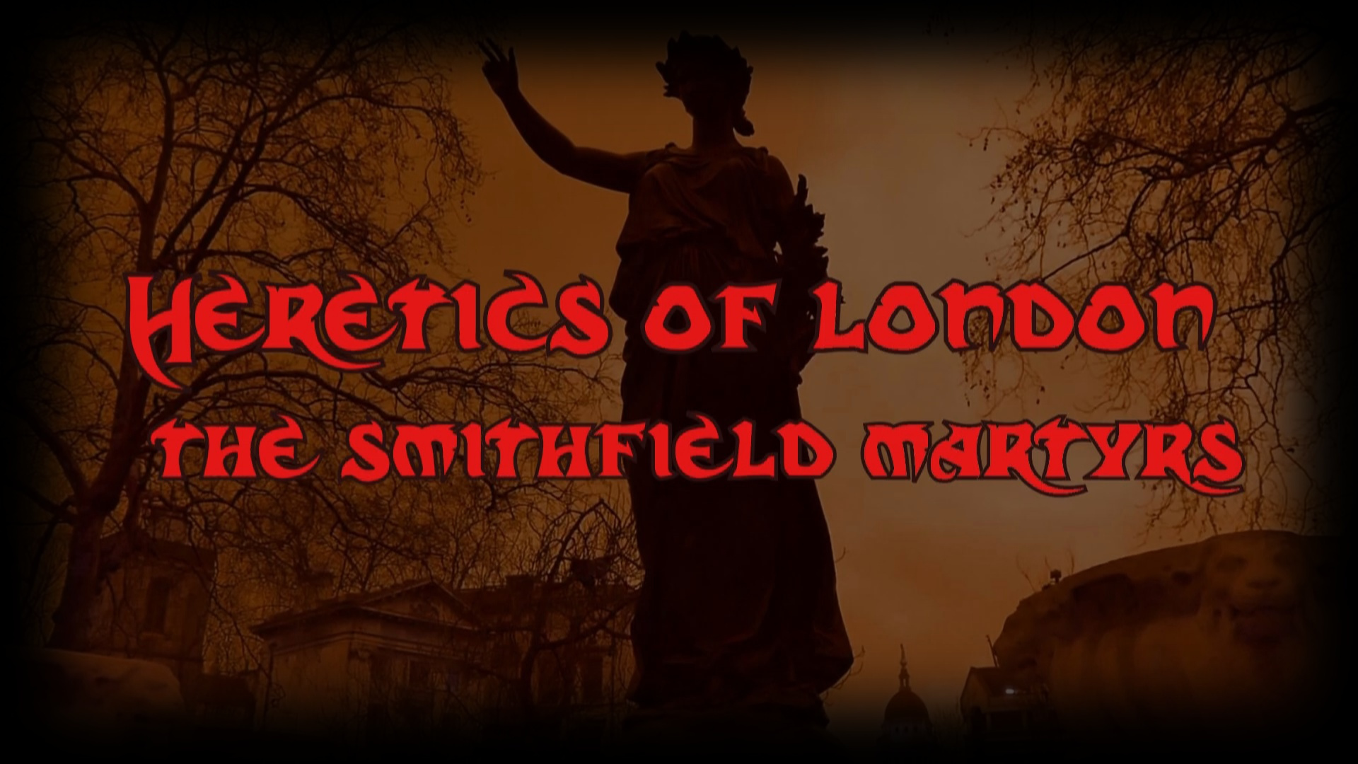 The Smithfiled Martyrs